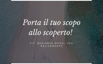 Porta allo scoperto il tuo Scopo e progetta un Business Model […]